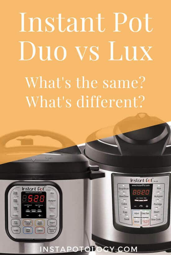 Instant Pot Duo vs Lux Comparison