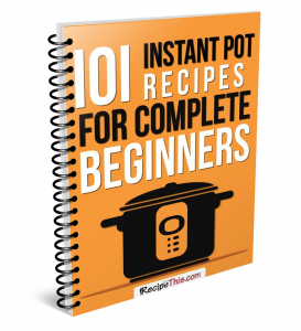 101 Instant Pot receipts for complete beginners